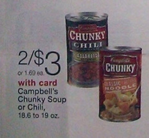 Campbell's Chunky Soup or Chili