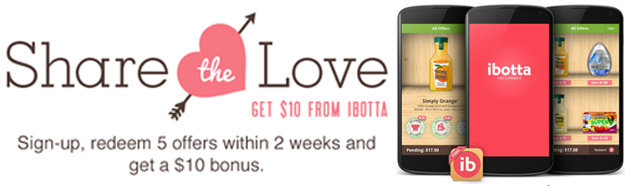 Ibotta $10 Share the Love Offer
