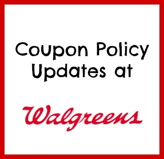 Coupon Policy Updates at Walgreens.jpg
